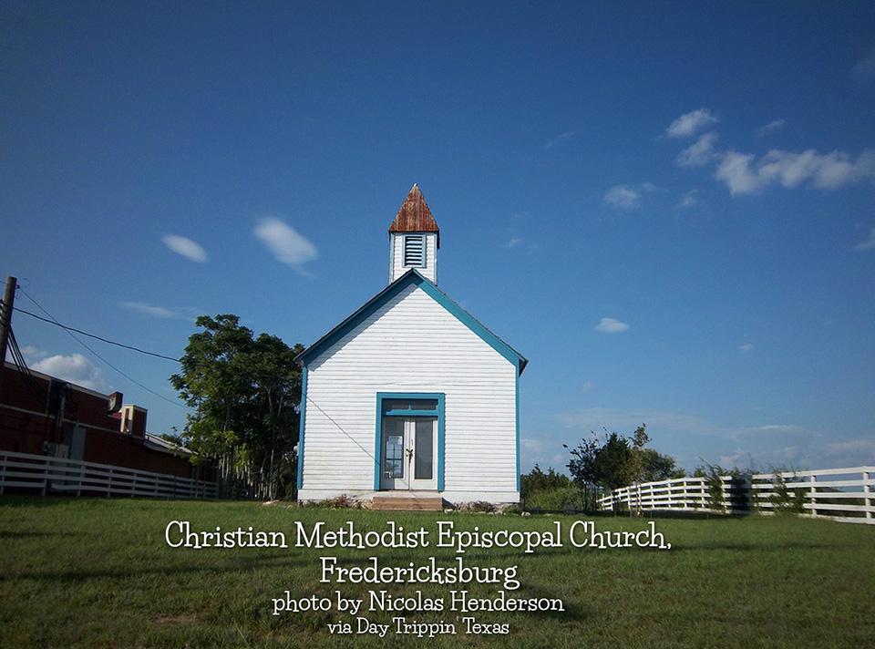 Christian methodist episcopal church fredericksburg day for Build on your lot east texas