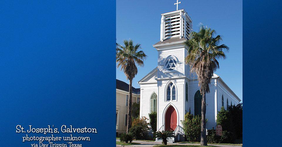 St Joseph's in Galveston